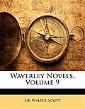 Waverley Novels, Volume 9