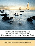 Essentials in Medieval and Modern History: From Charlemagne to the Present Day