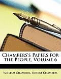 Chambers's Papers for the People, Volume 6