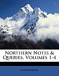 Northern Notes & Queries, Volumes 1-4