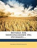Beitrge Zur Siedelungskunde Des Ostharzes ...