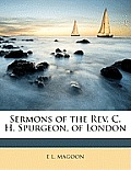 Sermons of the REV. C. H. Spurgeon, of London