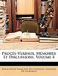 Procs-Verbaux, Memoires Et Discussions, Volume 4