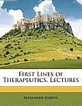 First Lines of Therapeutics, Lectures