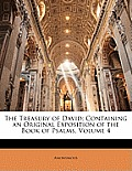 The Treasury of David: Containing an Original Exposition of the Book of Psalms, Volume 4