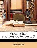 Vlastivda Moravska, Volume 3