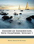 History of Sanbornton, New Hampshire, Volume 1
