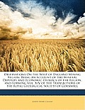 Observations on the West of England Mining Region: Being an Account of the Mineral Deposits and Economic Geology of the Region, and Forming Vol. XIV o