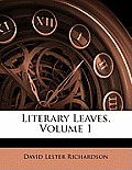 Literary Leaves, Volume 1