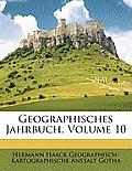 Geographisches Jahrbuch, Volume 10