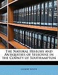 The Natural History and Antiquities of Selborne in the County of Southampton