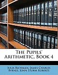 The Pupils' Arithmetic, Book 4