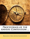 Proceedings of the Annual Convention ...