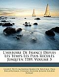 L'Histoire de France Depuis Les Temps Les Plus Reculs Jusqu'en 1789, Volume 5