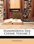 Handwrten Der Chemie, Volume 3