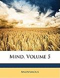 Mind, Volume 5