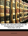 Revue de Linguistique Et de Philologie Compare, Volumes 35-36