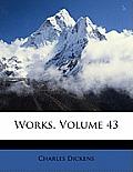 Works, Volume 43