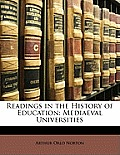 Readings in the History of Education: Mediaeval Universities