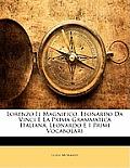 Lorenzo Il Magnifico, Leonardo Da Vinci E La Prima Grammatica Italiana, Leonardo E I Primi Vocabolari