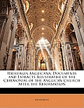 Hierurgia Anglicana: Documents and Extracts Illustrative of the Ceremonial of the Anglican Church After the Reformation