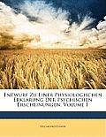 Entwurf Zu Einer Physiologischen Erklrung Der Psychischen Erscheinungen, Volume 1