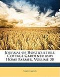 Journal of Horticulture, Cottage Gardener and Home Farmer, Volume 38