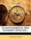 Elementarbuch Der Sanskrit-Sprache...