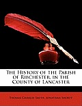 The History of the Parish of Ribchester, in the County of Lancaster