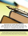 Reports of Cases Argued and Determined in the Supreme Court of Judicature of the State of Indiana / By Horace E. Carter, Volume 153