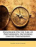 Handbook on the Law of Partnerships: Including Limited Partnerships