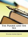 The Prairie and the Sea