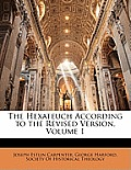 The Hexateuch According to the Revised Version, Volume 1