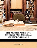 The North American Medical and Surgical Journal, Volume 3