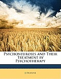 Psychoneuroses and Their Treatment by Psychotherapy