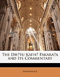 The Dh?tu Kath? Pakara?a and Its Commentary