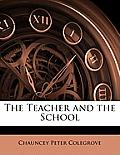 The Teacher and the School
