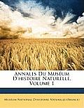 Annales Du Musum D'Histoire Naturelle, Volume 1