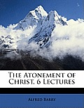 The Atonement of Christ, 6 Lectures