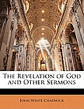 The Revelation of God and Other Sermons