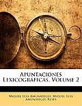 Apuntaciones Lexicogrficas, Volume 2