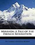 Miranda: A Tale of the French Revolution