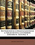 Repertorium Commentationum a Societatibus Litterariis Editorum, Volume 4