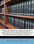 Obras Completas Do Cardeal Saraiva: D. Francisco de S. Luiz Patriarcha de Lisboa, Precedidas de Uma Introducco Pelo Marquez de Rezende, Volume 3
