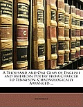 A Thousand and One Gems of English and American Poetry from Chaucer to Tennyson: Chronologically Arranged ...
