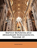 Baptist Reporter and Missionary Intelligencer, Volume 22