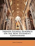 Sabbath Evening Readings on the New Testament: Corinthians