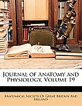 Journal of Anatomy and Physiology, Volume 19