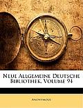 Neue Allgemeine Deutsche Bibliothek, Volume 94