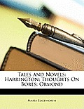 Tales and Novels: Harrington; Thoughts on Bores; Ormond